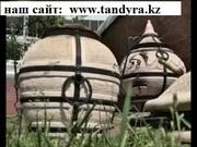 Тандыр - супер мангал в Казахстане